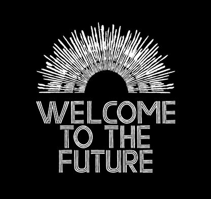 Welcome to the Future (afbeelding)