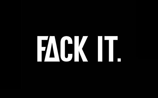 FACK IT (afbeelding)