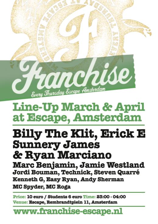Franchise 27 March 2008 Escape Club Amsterdam Event