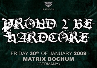 Proud 2 be hardcore (flyer)