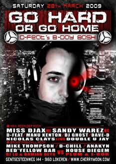 Go hard or go home (flyer)