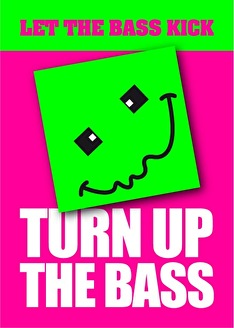 Turn up the Bass (flyer)