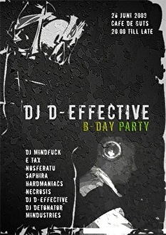 DJ D-Effective and friends b-day party (flyer)