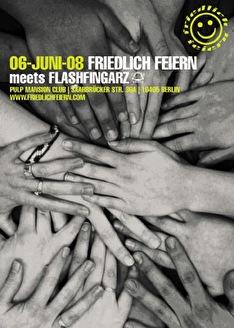 Friedlich Feiern meets Flashfingarz (flyer)