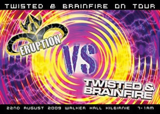 Eruption vs Twisted & Brainfire (flyer)