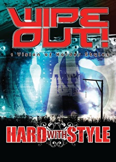 Wipe Out! vs Hard with Style (flyer)