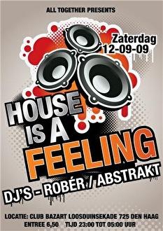 House is a feeling (flyer)