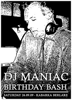 Dj Maniac Birthday Bash (flyer)