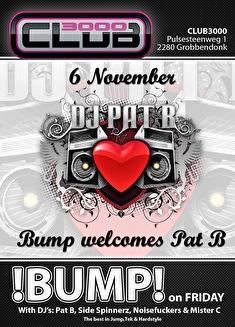 Bump welcomes Pat B (flyer)