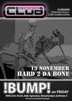 Hard 2 da Bone (flyer)
