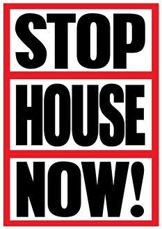 Stop House Now! (flyer)