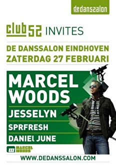 Club 52 invites Marcel Woods (flyer)