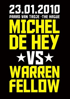 Michel de Hey vs Warren Fellow (flyer)
