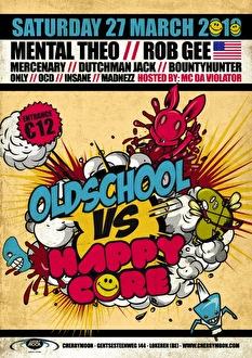 Oldschool vs Happy Core (flyer)