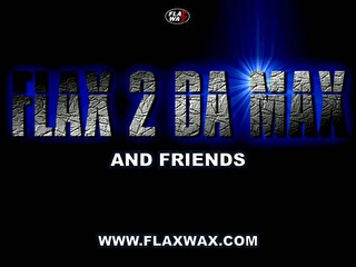 Flax 2 Da Max & Friends (flyer)