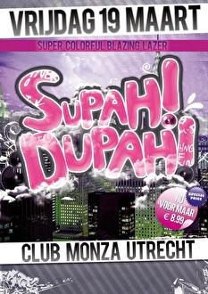Supah! Dupah! (flyer)