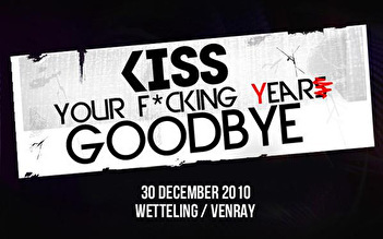 Kiss Your Fucking Year Goodbye (flyer)
