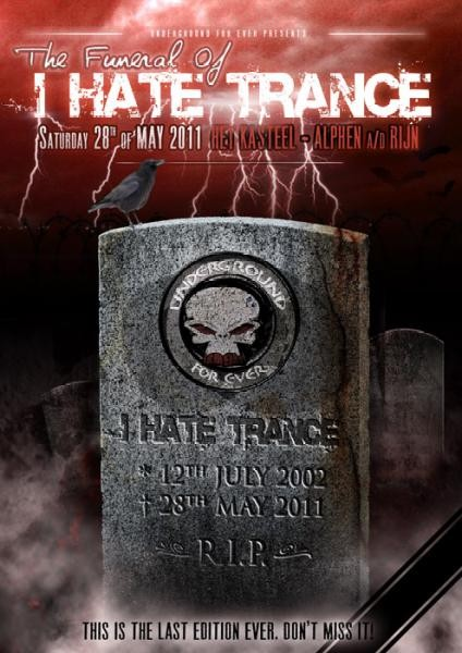 The funeral of I hate trance (flyer)