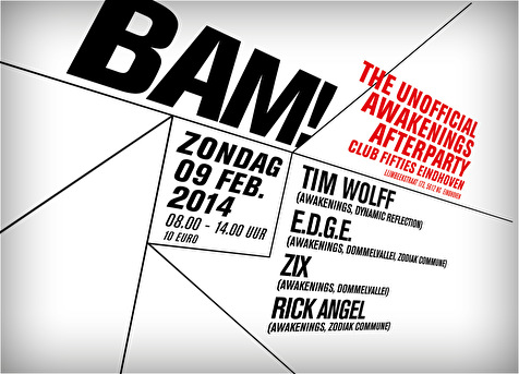 flyer BAM! Unofficial Awakenings Afterparty