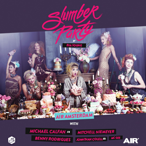 Slumberparty By Eva Young 18 April 2015 AIR Amsterdam Event