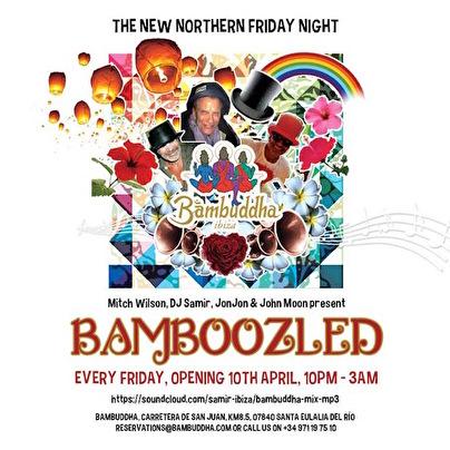 Bamboozled · Ibiza - Tickets & info
