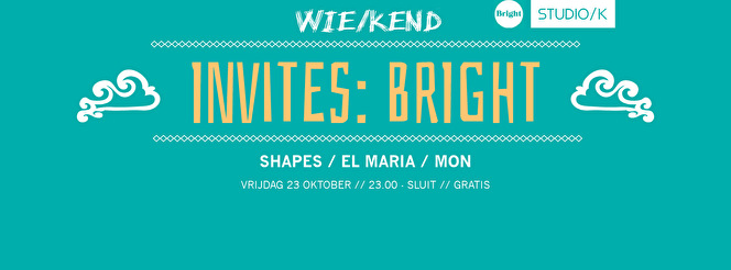 WIE/KEND invites Bright (flyer)