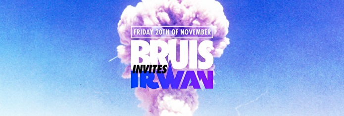 Bruis invites Irwan (flyer)