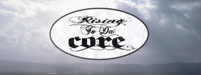 Rising To Da Core (flyer)
