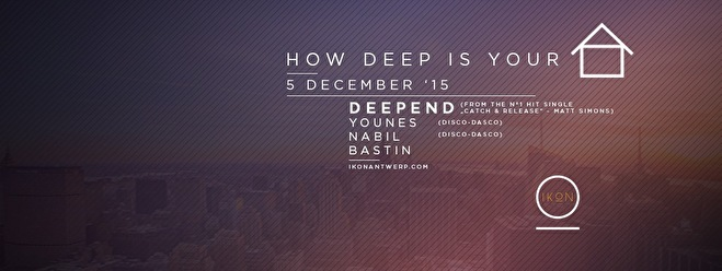 How deep is your House (flyer)
