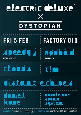 Electric Deluxe x Dystopian (flyer)