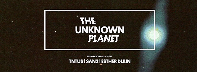 The unkown planet (flyer)