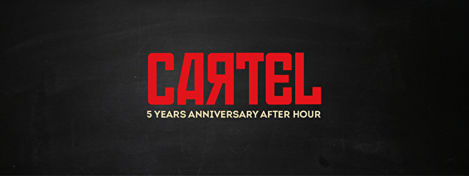 Cartel 5 Year Anniversary After Hour (flyer)