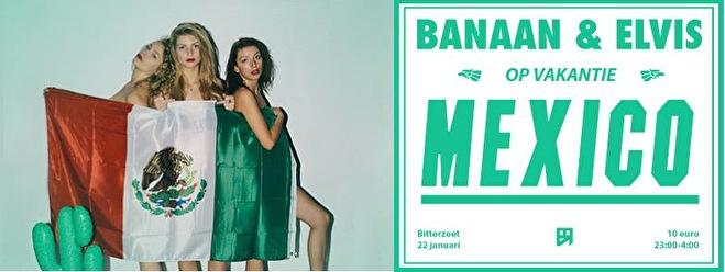 Banaan en Elvis Op Vakantie Mexico (flyer)
