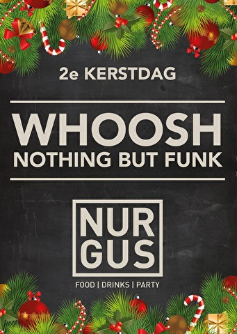 Whoosh b2b Nothing but Funk (flyer)