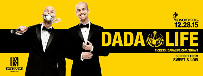 Dada Life at Exchange LA (flyer)