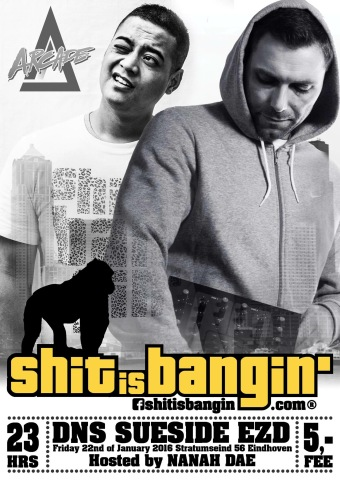 Shit is Bangin' (flyer)