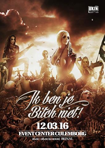 Ik Ben Je Bitch Niet (flyer)
