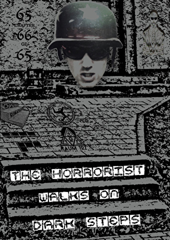 The Horrorist walks on dark steps (flyer)