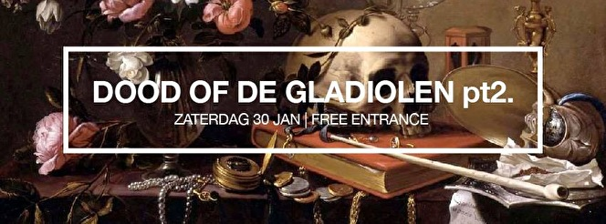 Dood Of de Gladiolen (flyer)