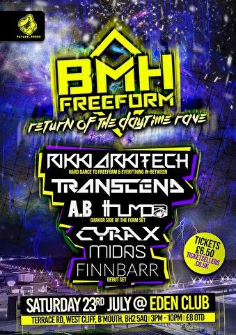 BMH Freeform · Return of The Daytime Rave · 23 July 2016