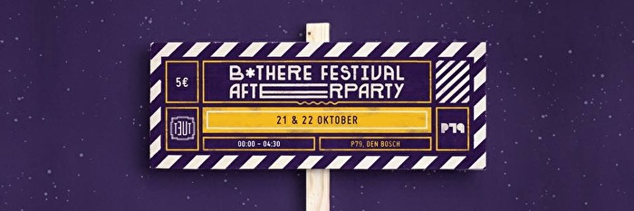 B*THERE festival afterparty (flyer)