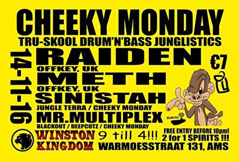 69eb17d7e288 Cheeky Monday (flyer). organized by Cheeky Monday · Site · Monday 14  November 2016