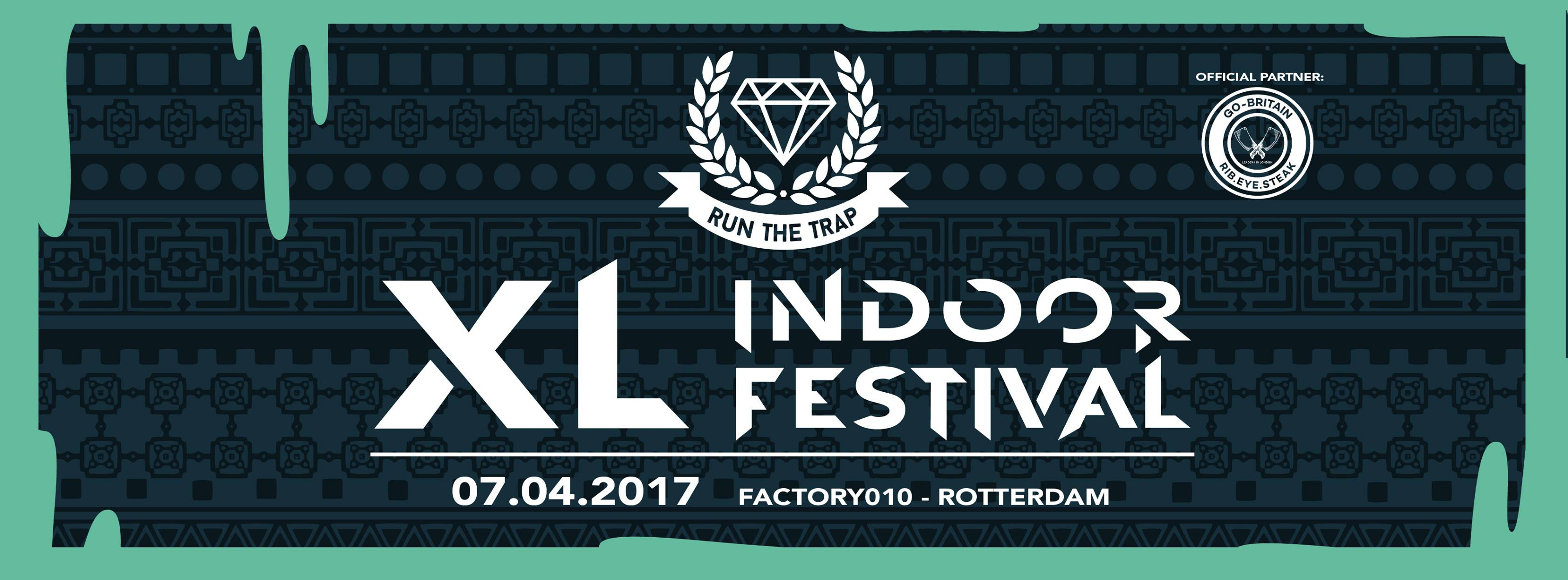 Run The Trap XL · 7 april 2017, Factory 010, Rotterdam ...  Run The Trap XL...