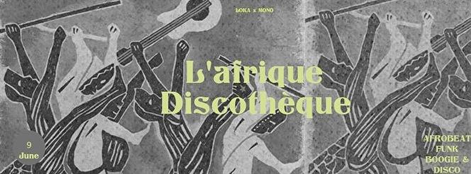 flyer L'afrique Discothèque
