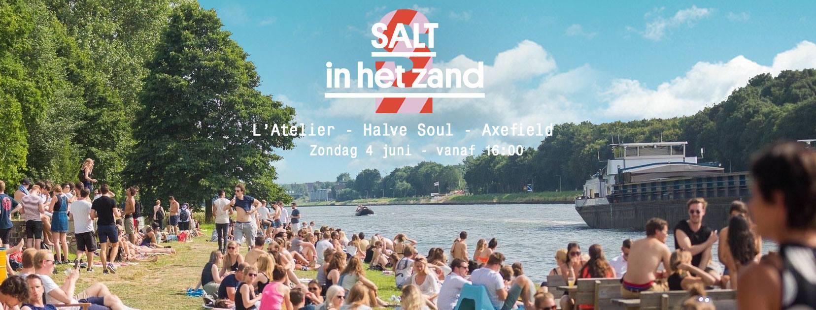 Salt In Het Zand 4 June 2017 Soia Strand Oog In Al Utrecht Event