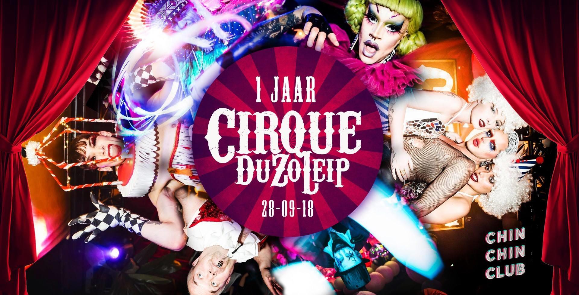 jarig op 28 september Cirque Du Zo Leip · 1 Jarig Bestaan · 28 september 2018, Chin Chin  jarig op 28 september