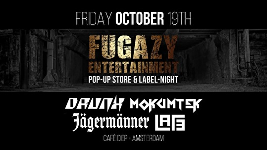 flyer Fugazy Entertainment Pop-up Store & Label Night