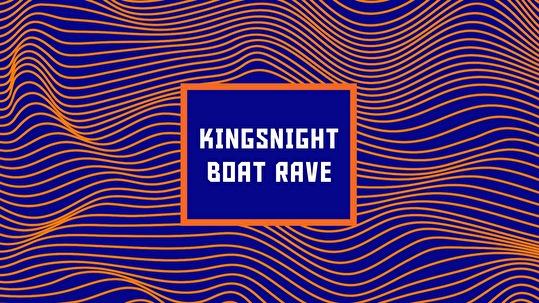 Kingsnight Boat Rave (flyer)