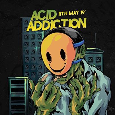 flyer Acid Addiction
