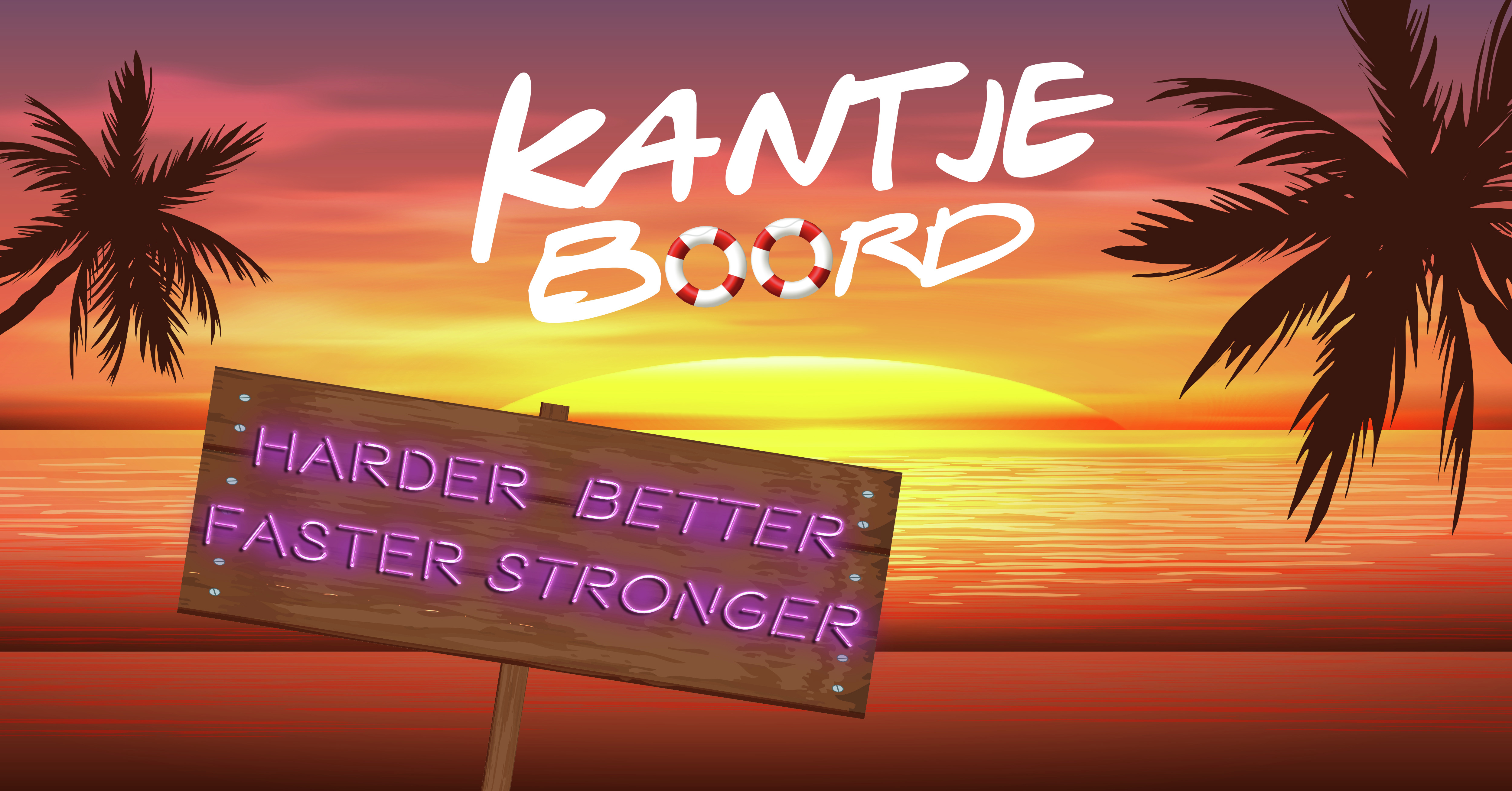 Kantje Boord 2019 Harder Better Faster Stronger